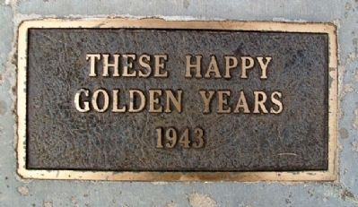"""These Happy Golden Years"" 1943 Marker image. Click for full size."