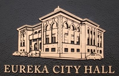 Closeup of the former Eureka City Hall on Marker image. Click for full size.