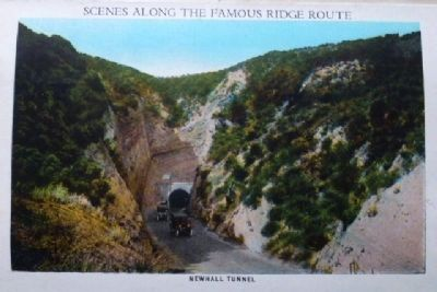The Newhall Tunnel from a 1921 Curt Teich Company Ridge Route Postcard Folder image. Click for full size.