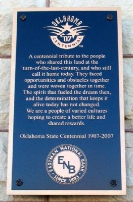 Oklahoma State Centennial 1907 - 2007 Marker image. Click for full size.