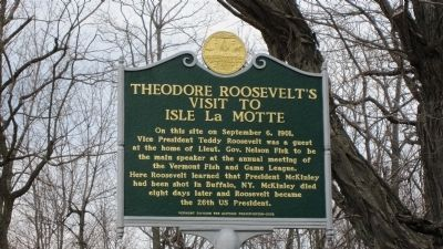 Theodore Roosevelt's Visit to Isle La Motte Marker image. Click for full size.