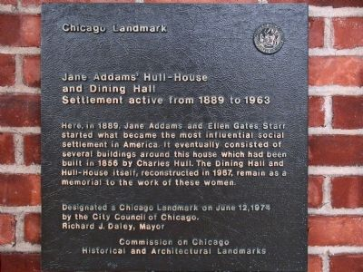 Jane Addam's Hull-House and Dining Hall Marker image. Click for full size.