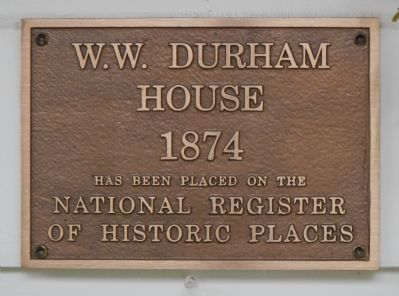 W.W. Durham House Marker image. Click for full size.