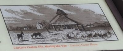 Carter's Cotton Gin, during the war -Courtesy Carter House image. Click for full size.