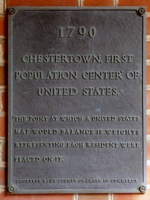 Chestertown, First Population Center of the United Stats Marker image. Click for full size.