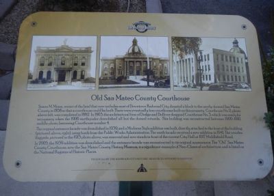 Old San Mateo County Courthouse Marker image. Click for full size.