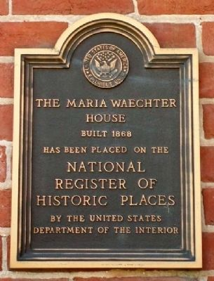 The Maria Waechter House NRHP Marker image. Click for full size.