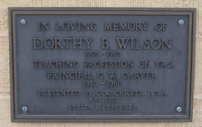 Dorthy B. Wilson Plaque mounted on the 1944 Carver School. image. Click for full size.