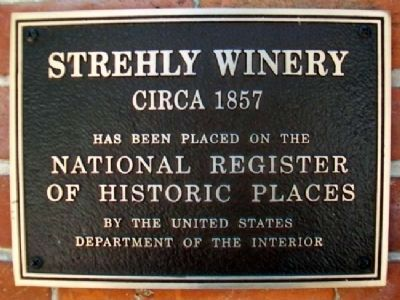 Strehly Winery NRHP Marker image. Click for full size.