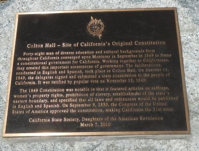 Colton Hall – Site of California's Original Constitution Marker image. Click for full size.
