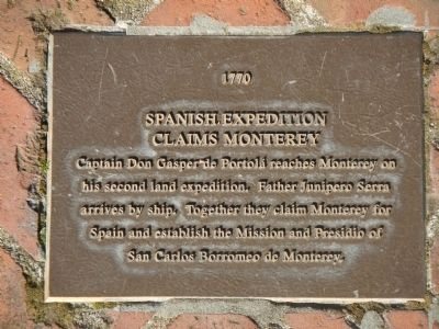 Monterey History Time Line Marker - 1770 - Spanish Expedition Claims Monterey image. Click for full size.