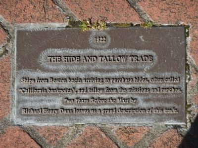 Monterey History Time Line Marker - 1822 – The Hide and Tallow Trade image. Click for full size.