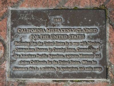 Monterey History Time Line Marker - 1842 – California Mistakenly Claimed for the United States image. Click for full size.