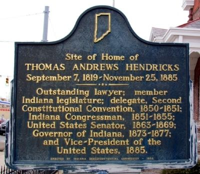 Site of Home of Thomas Andrews Hendricks Marker image. Click for full size.