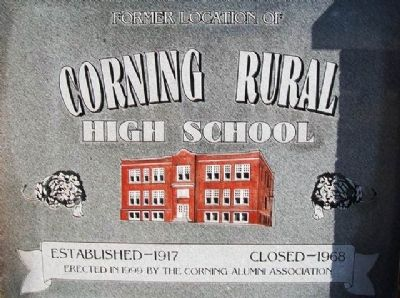 Former Location of Corning Rural High School Marker (front) image. Click for full size.