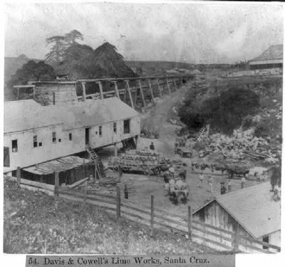 Davis & Cowell Lime Works, Santa Cruz image. Click for full size.
