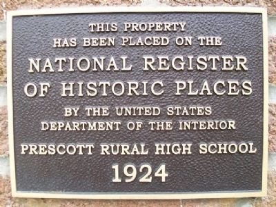 Prescott Rural High School NRHP Marker image. Click for full size.