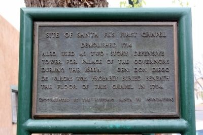 Site of Santa Fe's First Chapel Marker image. Click for full size.