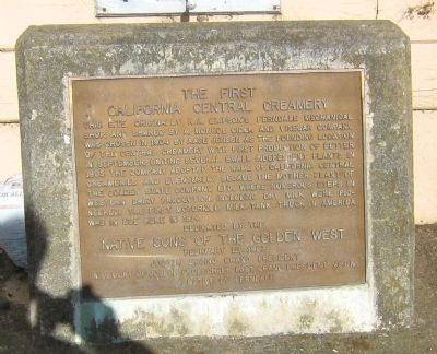 The First California Central Creamery Marker image. Click for full size.