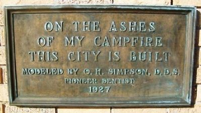 On the Ashes of My Campfire This City is Built Marker image. Click for full size.