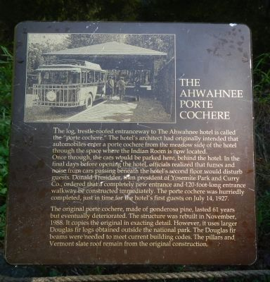 The Ahwahnee Porte Cochere Marker image. Click for full size.