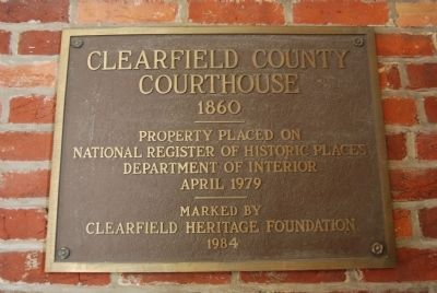 Clearfield County Courthouse National Register Marker image. Click for full size.