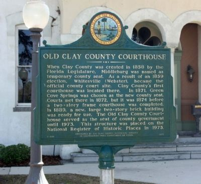 Old Clay County Courthouse Marker image. Click for full size.
