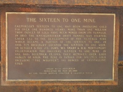 The Sixteen to One Mine Marker image. Click for full size.