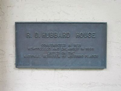 R. D. Hubbard House Plaque image. Click for full size.