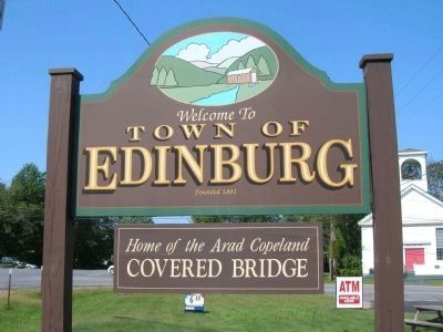 Welcome to Edinburg, Home of the Arad Copeland Covered Bridge image. Click for full size.