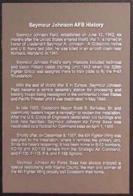 Seymour Johnson AFB History Marker image. Click for full size.
