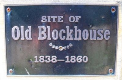 Site of Old Blockhouse Marker image. Click for full size.