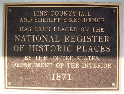 Linn County Jail and Sheriff's Residence NRHP Marker image. Click for full size.
