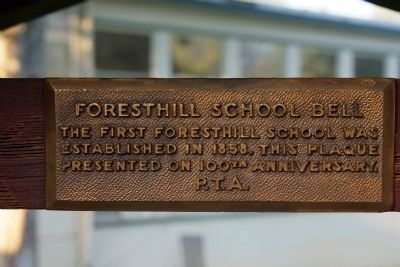Foresthill School Bell Marker image. Click for full size.