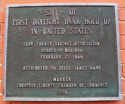 Site of First Daylight Bank Hold Up in United States Marker image. Click for full size.