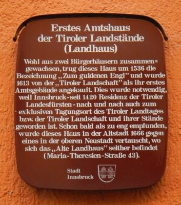 First Official Home of the Tyrolean Estates (Country) Marker image. Click for full size.