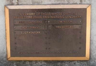 In Memory of Those Whose Efforts Helped Preserve This Historic Landmark Plaque image. Click for full size.