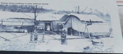 Pioneer living conditions in early Jefferson County. image. Click for full size.