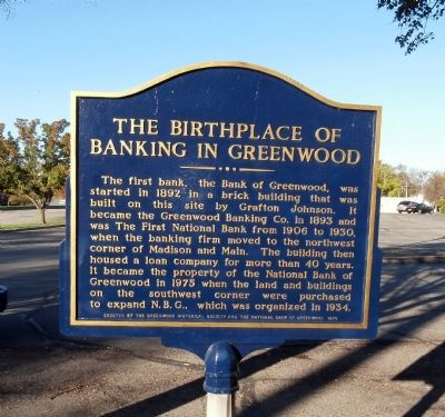 The Birthplace of Banking in Greenwood Marker image. Click for full size.