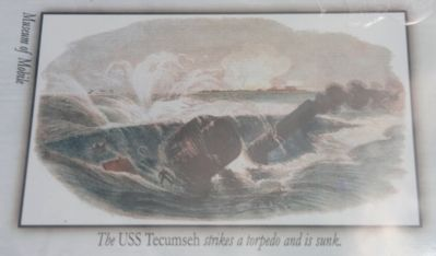 Bottom Left Image: The USS Tecumseh stikes a torpedo and is sunk. (Museum of Mobile) image. Click for full size.