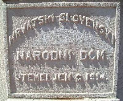 Cornerstone of Former Croatian National Home image. Click for full size.