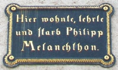 Philipp Melanchthon House Marker image. Click for full size.