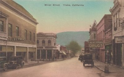 Miner Street, Yreka, California image. Click for full size.