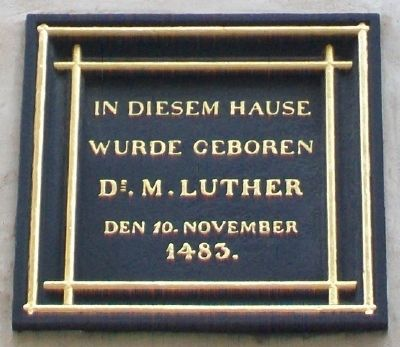 Luther Birthplace Marker image. Click for full size.