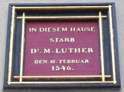 Martin Luther Death House Marker image. Click for full size.