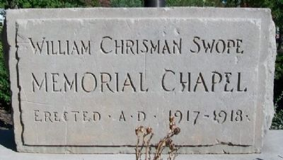 William Chrisman Swope Memorial Chapel Marker image. Click for full size.