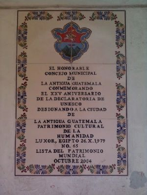 Additional Antigua Guatemala UNESCO World Heritage Site Marker image. Click for full size.