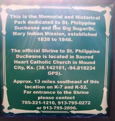 St. Philippine Duchesne Memorial and Historical Park Marker image. Click for full size.