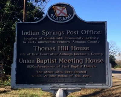 Indian Springs Post Office-Thomas Hill House-Union Baptist Meeting House Marker image. Click for full size.