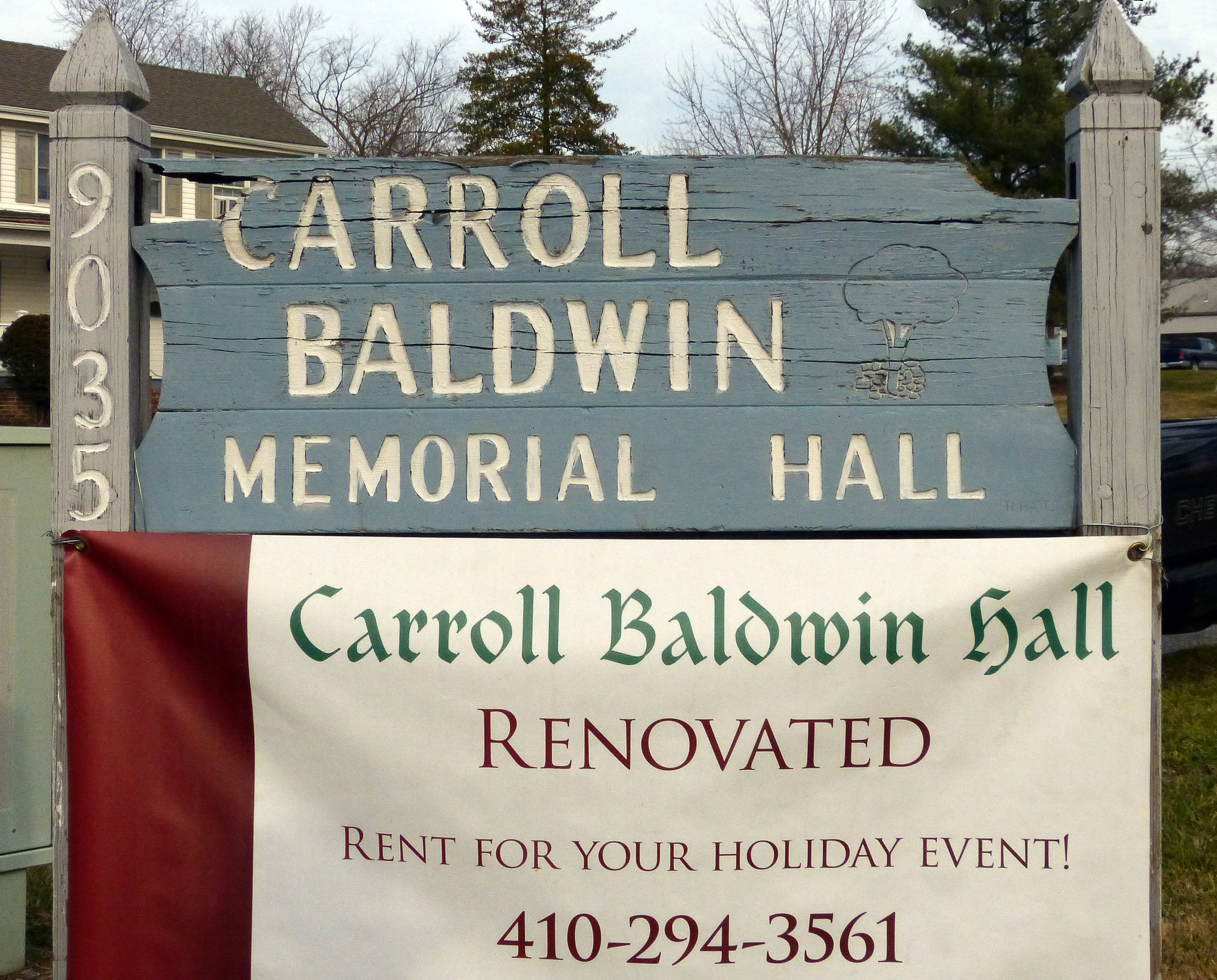 The Carroll Baldwin Memorial Hall Sign